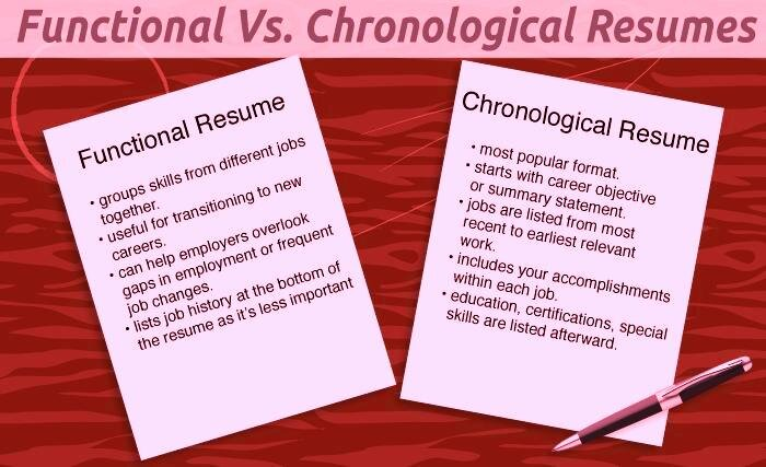 Chronological vs. Functional Resumes - Which To Choose?